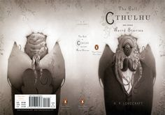 Travis Louie created this great cover for HPL's The Call of Cthulhu for Penguin