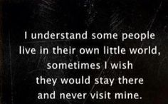 I understand some people..