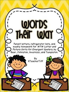 Words Their Way for Emergent Spellers Homework, refrigerator lists, and Parent information packet
