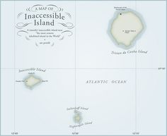 """A Map of 'Inaccessible Island' an island more remote (and inaccessible) than 'Tristan da Cunha' which is known as """"the most remote inhabited island in the World"""". -- am proehl"""
