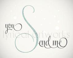 You Send Me / Sam Cooke Music Lyric Art Print by LyricalArtworks