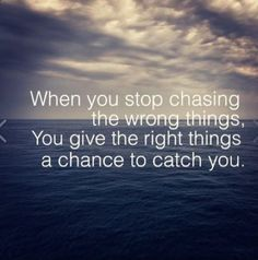 Stop chasing the wrong things