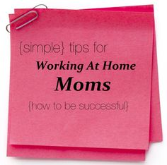 3 Must-Read Tips For Working At Home Mompreneurs
