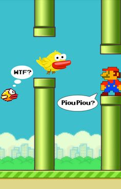 Flappy Bird has elements of Piou Piou and Super Mario World. I love Flappy Bird's simplicity and the obvious NES similarily. It's a tough game. It reminds me of those seemingly simple 8-bit games that beat down my morale, but kept me coming back for more!