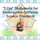 """I Can"" Statements for Kindergarten Science (California)"