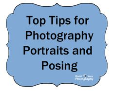 Top Tips for Photography Portraits and Posing | Boost Your Photography
