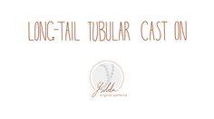 Technique Thursday - Long-tail tubular cast on — Ysolda