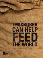 How Microbes Can Help Feed the World