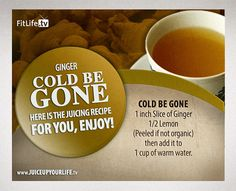 Cold Be Gone Recipe :)