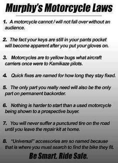 Murphy's motorcycle laws! HA!!!
