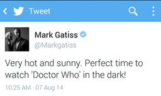 Mark Gatiss Understands My Summer Perfectly. Except the TV room windows don't have drapes. Hate the glare...
