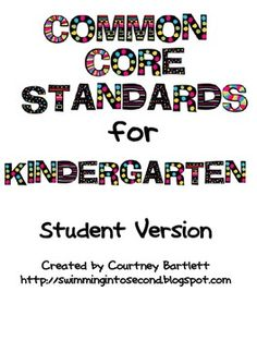 Common Core Standards I kid friendly language to post during lessons to state purpose