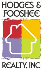 HODGES & FOOSHEE REALTY, INC. Contact me today if you or anyone you