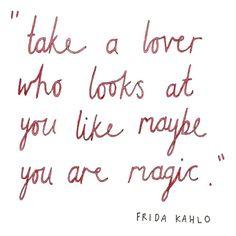 Frida Kahlo #lovequote