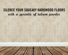 Squeaky floors no more with these easy hack for your home!