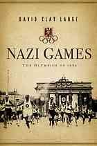 Nazi Games : The Olympics of 1936 [Print]