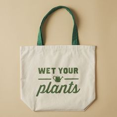 I need this bag. :) Market Tote Bag - Wet Your Plants  http://rstyle.me/n/dmun3nyg6