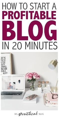 How to Start A Profitable Blog in 3 Easy Steps in under 20 minutes. Blogging for beginners, profitable blog, make money blogging, how to start a blow,.