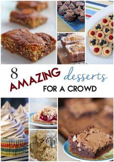 8 Amazing Desserts for a Crowd | www.orwhateveryoudo.com I #dessert #recipe #crowd