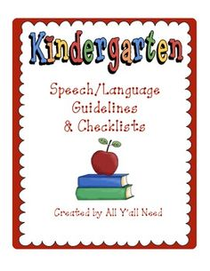 Kindergarten Speech and Language Guidelines & Checklists on All Y'all Need on TpT