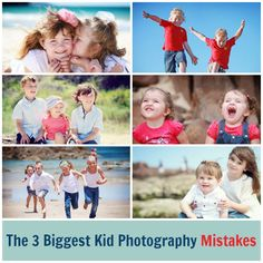 The 3 Biggest Kid Photography Mistakes