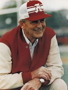 "Coach Paul ""Bear"" Bryant of the University of Alabama  Roll Tide to that!"