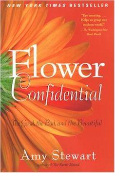 Flower Confidential Amy Stewart