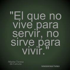 Frases • #Frases de servir #citas #reflexiones #quotes