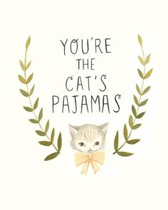 """""""The Cat's Pajamas,"""" Emily Martin, hand-lettered typography print"""