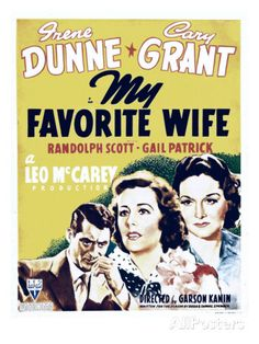 cary grant my favorite wife | My Favorite Wife, Cary Grant, Irene Dunne, Gail Patrick on Window Card ...