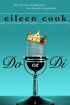 Free Kindle Book For A Limited Time : Do or Di by Eileen Cook