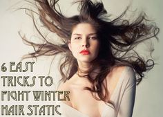 6 easy tricks to fight winter hair static