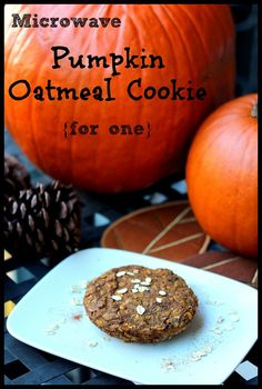 Microwave Pumpkin Oatmeal Cookie for one. Healthy, delicious & vegan!