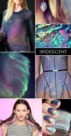 Iridescent everything!!!! <3 <3