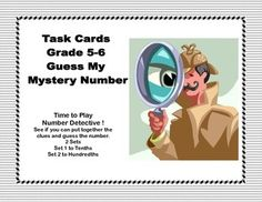 Math Task Cards for Grades 5-6 combine word problem skills with place value to the hundredths. Your students are engaged as they solve the mystery of the number using the clues provided. The clues include prime numbers, using fractions and determining the percent of a number, as well as multiplication, division, addition, and subtraction.   There are 2 sets of 24 task cards, student worksheets and an answer key for each set.