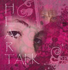 Heart Talk ... the design for my first CD.