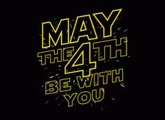 May the 4th be with you all! #HappyStarWarsDay