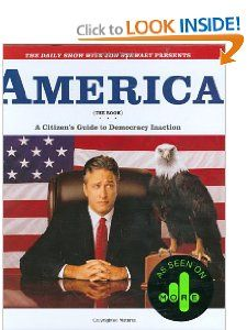 America (The Book): A Citizen's Guide to Democracy Inaction — Jon Stewart