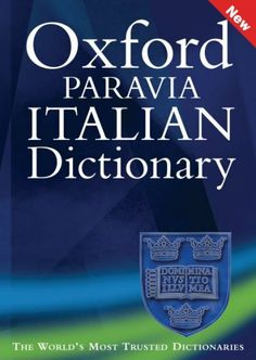 Oxford-Paravia : il dizionario inglese italiano, italiano inglese / [in collaborazione con Oxford University Press].