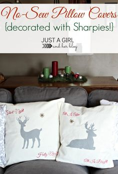 Can you believe these pillows are no sew and decorated with SHARPIES?! Brilliant! | Just a Girl and Her Blog