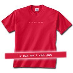 I run so I can eat.