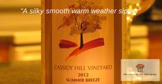 Review of Cassidy Hill Vineyard Summer Breeze wine from Honest Wine Reviews. http://www.honestwinereviews.com/2014/08/cassidy-hill-vineyard-summer-breeze-wine.html