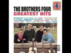 The Brothers Four Greatest Hits (Full Album)