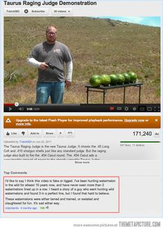 There's no such thing as a tamed watermelon psh hunt watermelon, funny pictures, funni, youtube, hunting, humor, comment, wild watermelon, watermelons