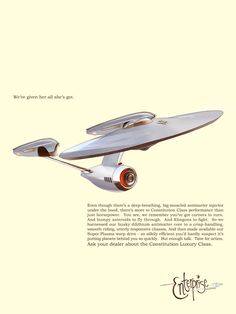 the Starship Enterprise as a sporty 1960s car ad Constitution Luxury Class