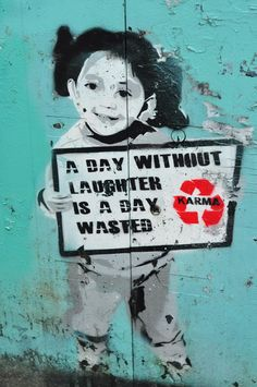 """A DAY WITHOUT LAUGHER IS A DAY WASTED""   by Karma in Amsterdam, The Netherlands netherland, karma, street artists, street art utopia, graffiti, amsterdam, laughter, quot, streetart"