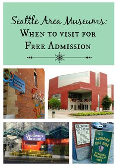Seattle Area Museums: When to Visit for FREE Admission   The Coupon Project