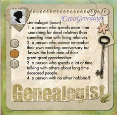 Genealogist -  definition  #genealogy #quote