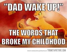 The Lion King. :(
