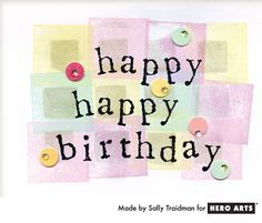 Stamp ink cubes direct to paper and top with an alphabet stamped message for a happy card. #HeroArts